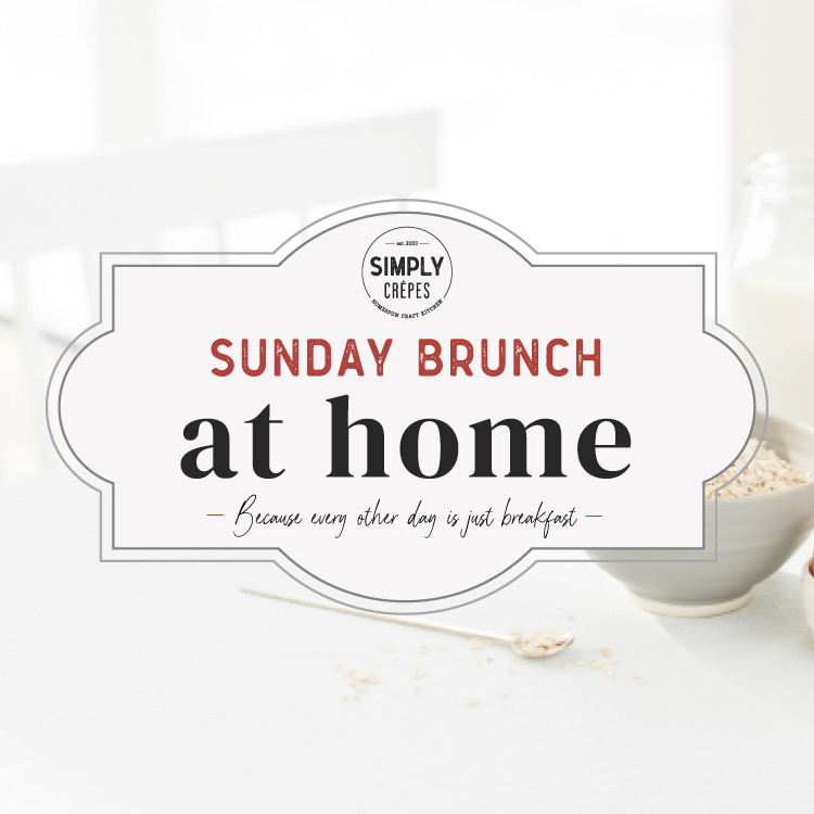 Simply Crêpes – Sunday Brunch at Home – Graphic Design